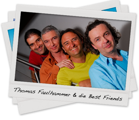 Thomas Faulhammer & Best Friends